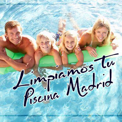 LIMPIAMOS TU PISCINA MADRID